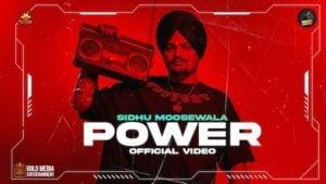 Power Song – Sidhu Moose Wala