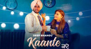 Kaante Deep Bhangu Lyrics