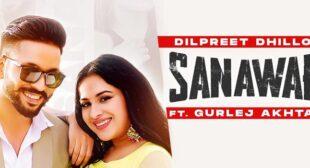 Sanawar Lyrics – Dilpreet Dhillon