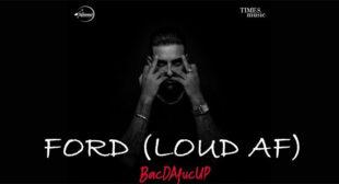 Lyrics of Ford (Loud AF) by Karan Aujla