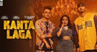 Kanta Laga Lyrics – Neha Kakkar
