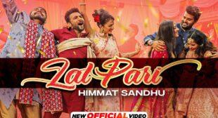 Lal Pari Lyrics – Himmat Sandhu