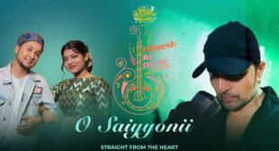 Lyrics of O Sayyoni by Himesh Reshammiya