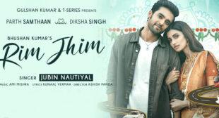 Lyrics of Rim Jhim by Jubin Nautiyal